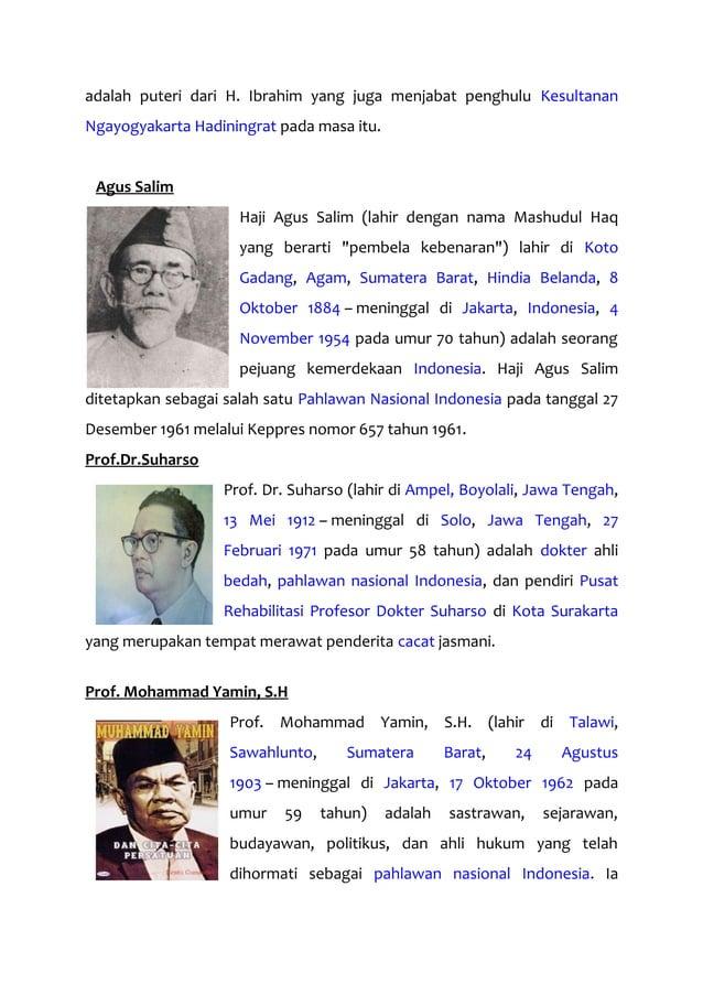 adalah puteri dari H. Ibrahim yang juga menjabat penghulu Kesultanan Ngayogyakarta Hadiningrat pada masa itu. Agus Salim H...