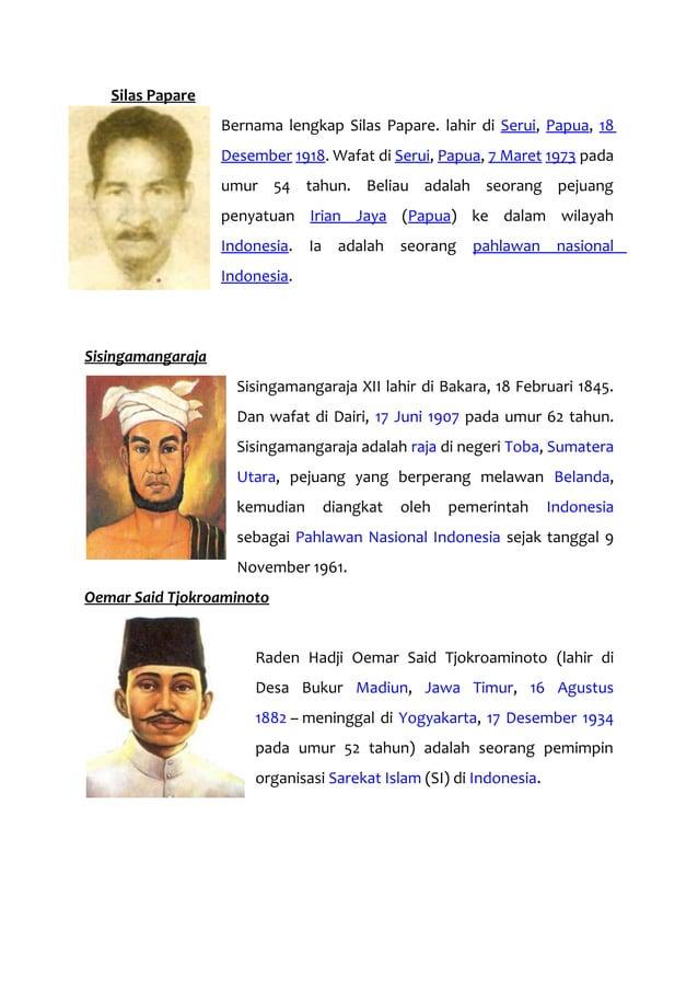 Silas Papare Bernama lengkap Silas Papare. lahir di Serui, Papua, 18 Desember 1918. Wafat di Serui, Papua, 7 Maret 1973 pa...