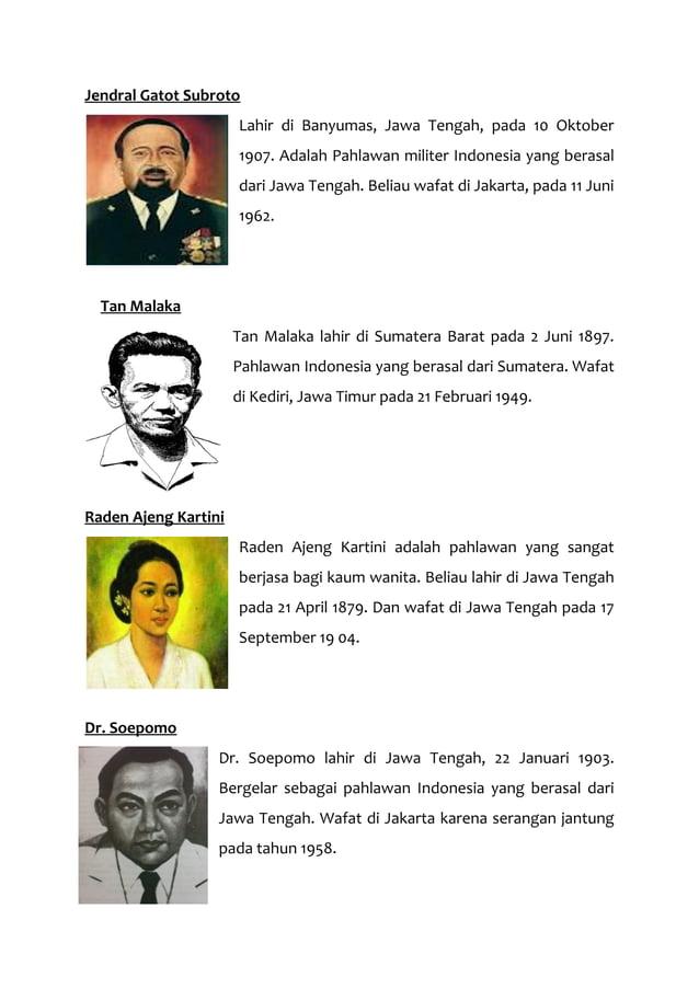 Jendral Gatot Subroto Lahir di Banyumas, Jawa Tengah, pada 10 Oktober 1907. Adalah Pahlawan militer Indonesia yang berasal...