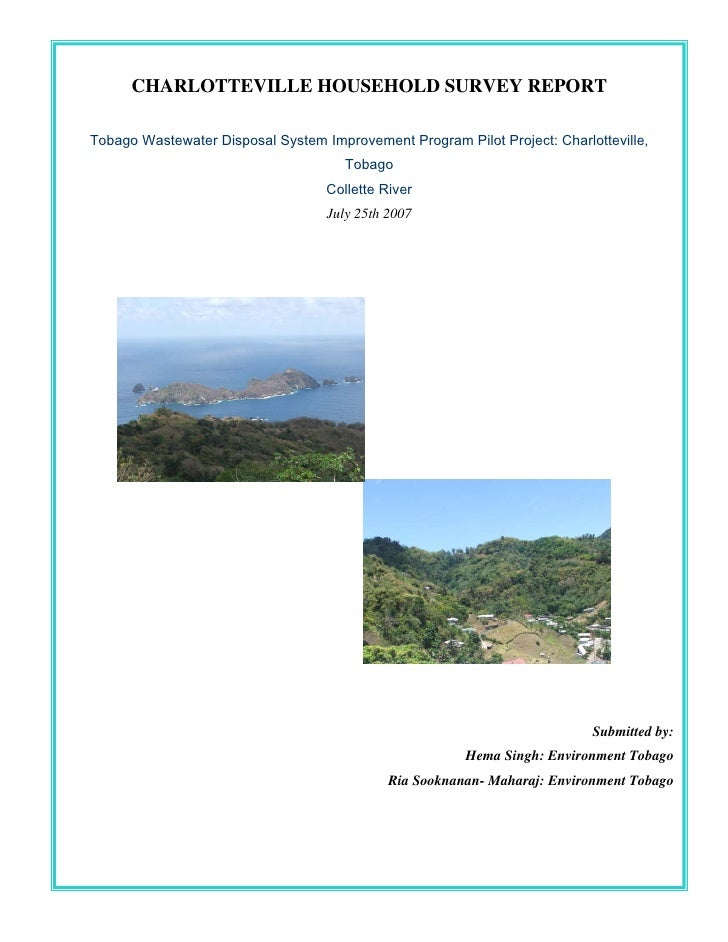 CHARLOTTEVILLE HOUSEHOLD SURVEY REPORT  Tobago Wastewater Disposal System Improvement Program Pilot Project: Charlottevill...