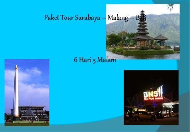 Paket Tour Surabaya – Malang – Bali  6 Hari 5 Malam