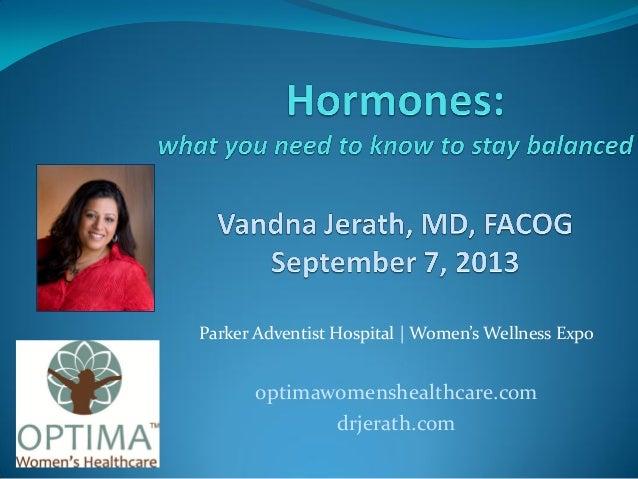 Parker Adventist Hospital | Women's Wellness Expo optimawomenshealthcare.com drjerath.com