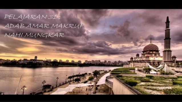 Pai Adab Amar Makruf Da Nahi Mungkar