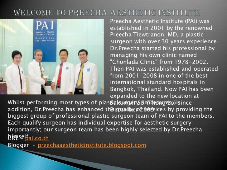 Preecha Aesthetic Institute (PAI) was                                     established in 2001 by the renowned             ...