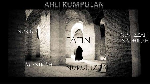 NURUL IZZAH NUR IZZAH NADHIRAH NURINA MUNIRAH FATIN