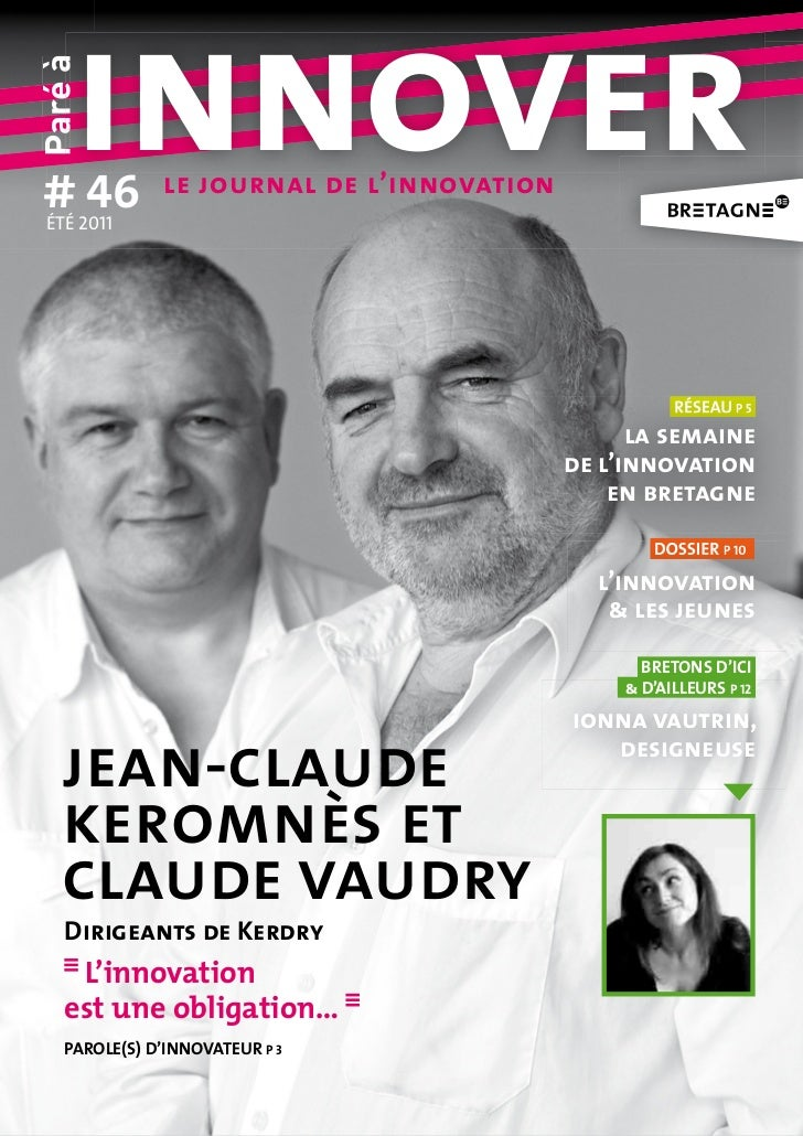 # 46     innoverparé à ÉTÉ 2011               le journal de l'innovation                                                  ...