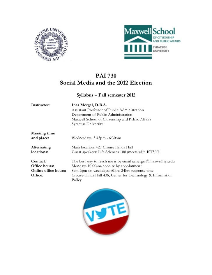 PAI 730                Social Media and the 2012 Election                         Syllabus – Fall semester 2012Instructor:...