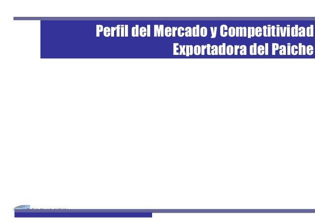 1Perfil de Mercado del Paiche Perfil del Mercado y Competitividad Exportadora del Paiche