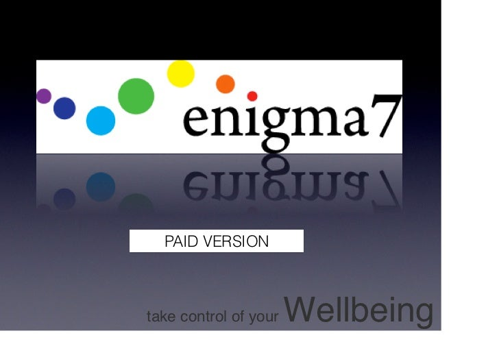 PAID VERSIONtake control of your   Wellbeing