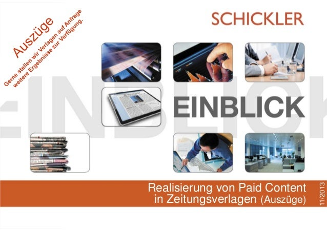 SCHICKLER - Ihr Partner für Paid Content-Modelle  Hamburg, November 2013  Realisierung von Paid Content in Zeitungsverlage...