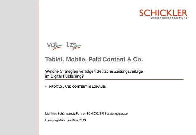 """Tablet, Mobile, Paid Content & Co.Welche Strategien verfolgen deutsche Zeitungsverlageim Digital Publishing? INFOTAG """"PAI..."""