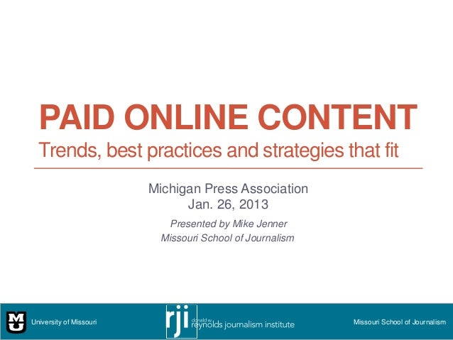 PAID ONLINE CONTENT  Trends, best practices and strategies that fit                         Michigan Press Association    ...