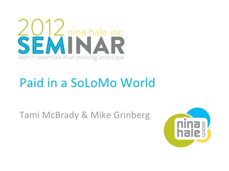 Paid in a SoLoMo World Tami McBrady & Mike Grinberg