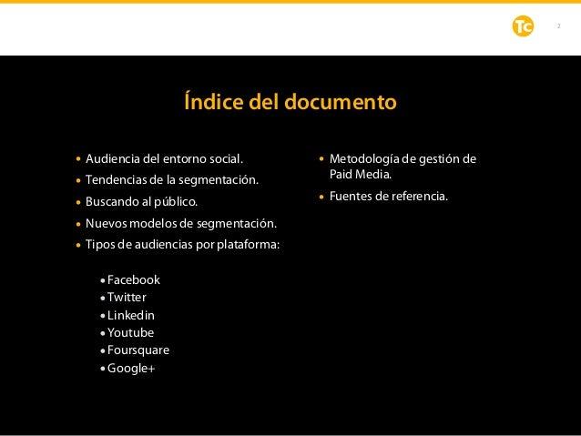 Social Paid Media: Estrategia de segmentaciones Slide 2