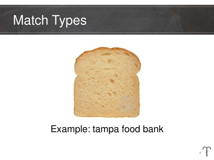 Match Types     Example: tampa food bank                                4