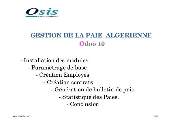 GESTIONDELAPAIEALGERIENNE Odoo10 Installationdesmodules Paramétragedebase CréationEmployés Créationco...