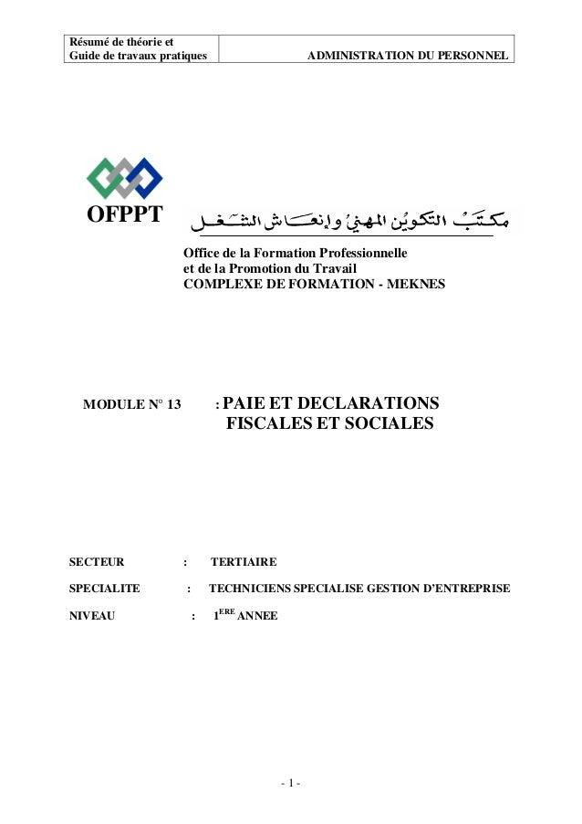 Résumé de théorie et Guide de travaux pratiques ADMINISTRATION DU PERSONNEL - 1 - OFPPT Office de la Formation Professionn...