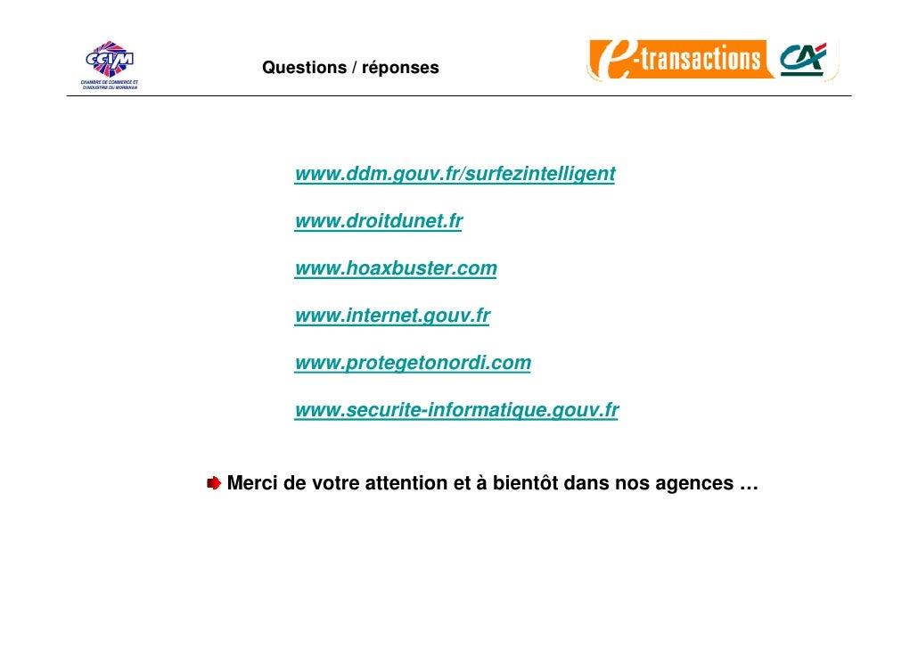 Questions / réponses            www.ddm.gouv.fr/surfezintelligent         www.droitdunet.fr         www.hoaxbuster.com    ...