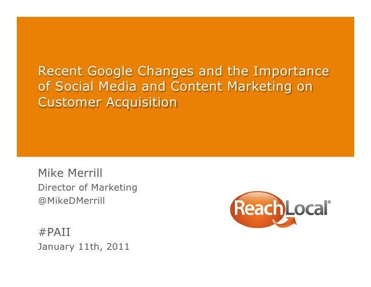 PAII Presentation on Google, Content Marketing, Social Media ROI, and Groupon