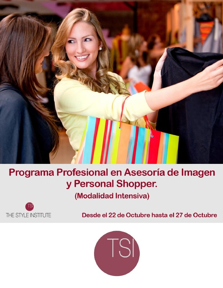 Programa Profesional en Asesoría de Imagen y Personal Shopper                                    (Modalidad Intensivo)La d...