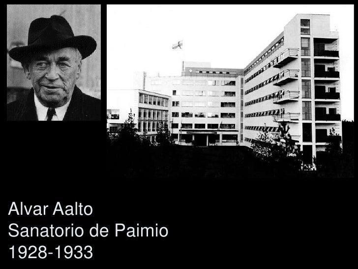 Alvar Aalto Sanatorio de Paimio 1928-1933