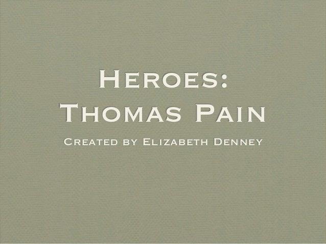 Heroes:Thomas PainCreated by Elizabeth Denney