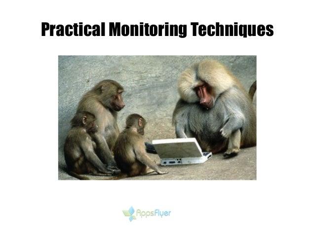 Practical Monitoring Techniques