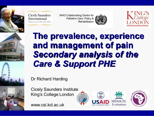WHO Collaborating Centre for Palliative Care, Policy & Rehabilitation The prevalence, experienceThe prevalence, experience...