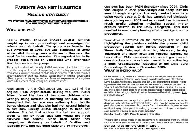Parents Against Injustice                                          Chris Smith has been PAIN Secretary since 2004. Chris  ...