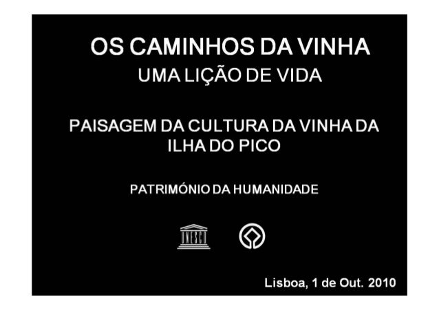 Painel1 - Cultura da Vinha – Fernando Luís Oliveira (Parque de Ilha do Pico)