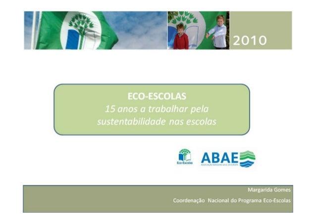 Painel1 - Programa Eco-Escolas. Margarida Gomes, ABAE