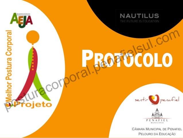 PROTOCOLO CÂMARA MUNICIPAL DE PENAFIEL PELOURO DA EDUCAÇÃO posturacorporal.penafielsul.com
