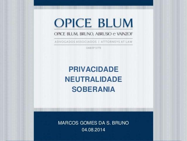 O impacto da segurança da informação no dia a dia dos negócios 12/05/2014 RENATO OPICE BLUM renato@opiceblum.com.br Título...