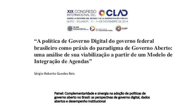 """""""A política de Governo Digital do governo federal  brasileiro como práxis do paradigma de Governo Aberto:  uma análise de ..."""