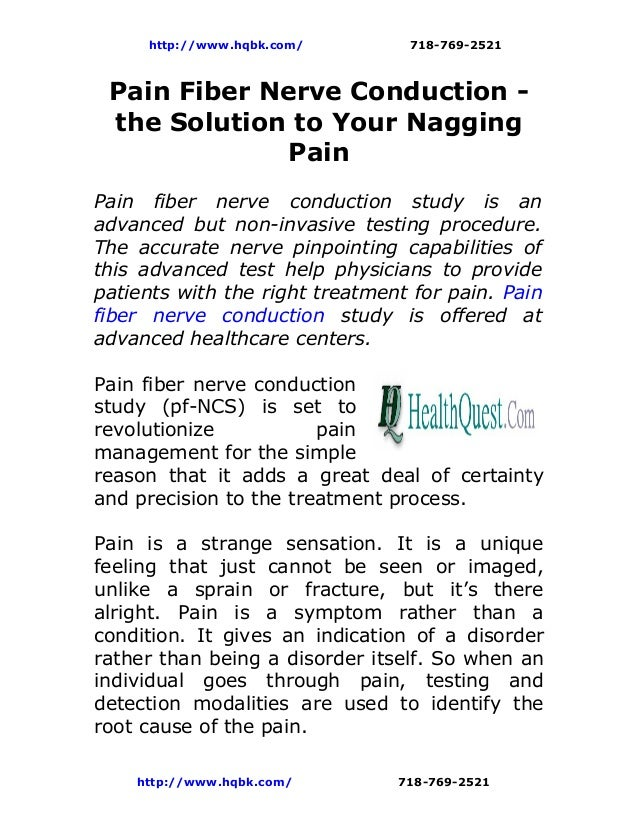 http://www.hqbk.com/        718-769-2521 Pain Fiber Nerve Conduction - the Solution to Your Nagging              PainPain ...