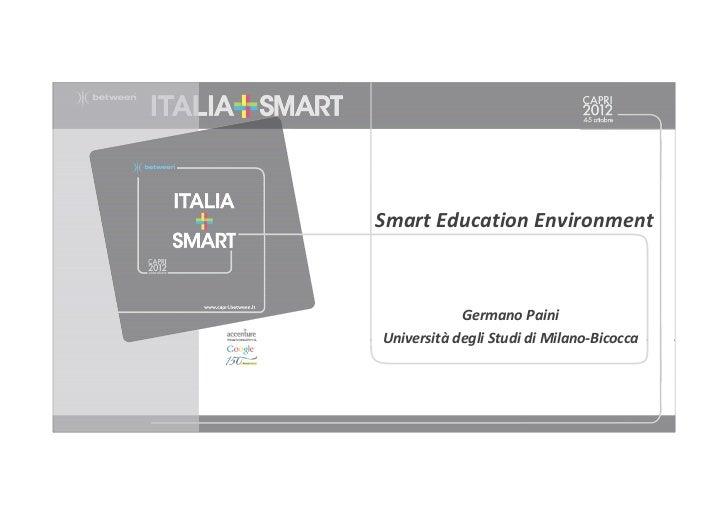 SmartEducation Environment            GermanoPainiUniversità degliStudidiMilano‐Bicocca