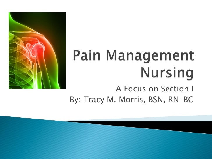 Pain management certification session 1