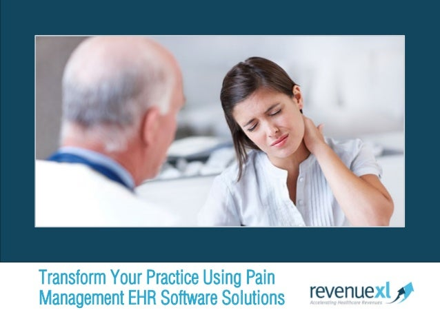 Transform Your Practice Using Pain Management EHR Software Solutions