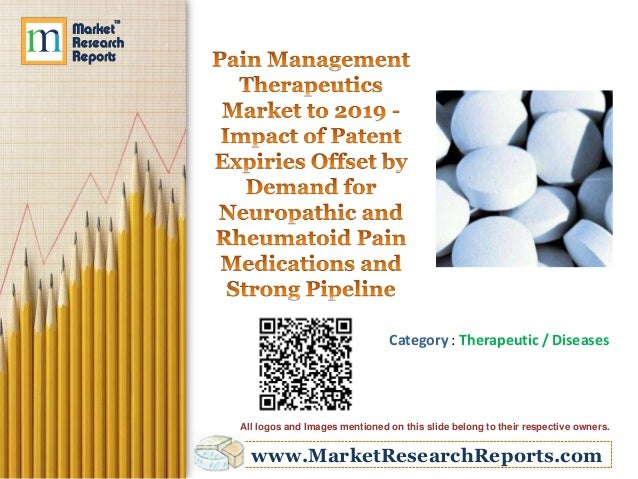 www.MarketResearchReports.com Category : Therapeutic / Diseases All logos and Images mentioned on this slide belong to the...