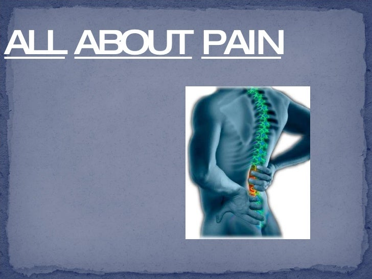 ALL   ABOUT   PAIN