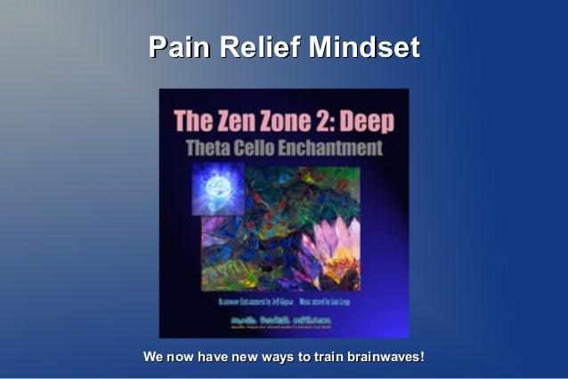 Pain Relief Mindset Slide 2