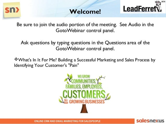 Welcome! Be sure to join the audio portion of the meeting. See Audio in the                    GotoWebinar control panel. ...