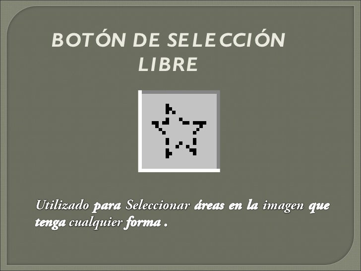 BOTÓN DE SELECCIÓN LIBRE