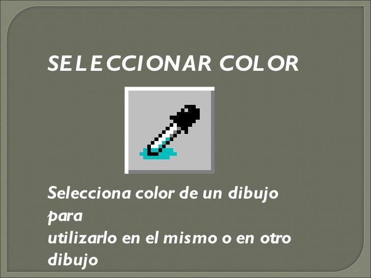 Selecciona color de un dibujo para  utilizarlo en el mismo o en otro dibujo SELECCIONAR COLOR