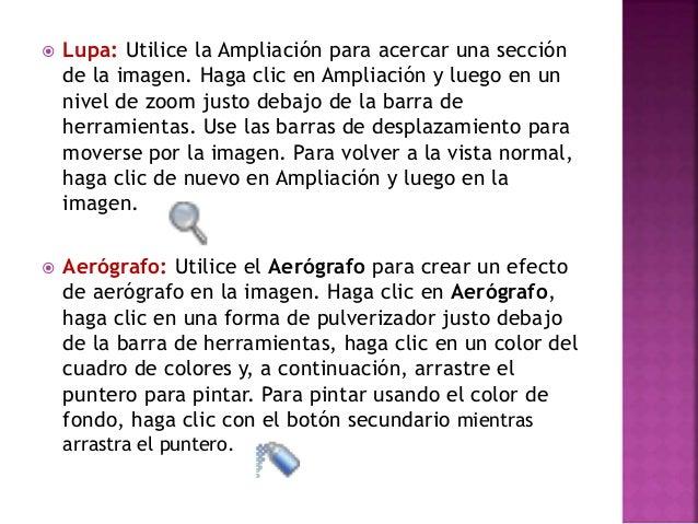  Texto: Utilice el Aerógrafo para crear un efecto de aerógrafo en la imagen. Haga clic en Aerógrafo, haga clic en una for...