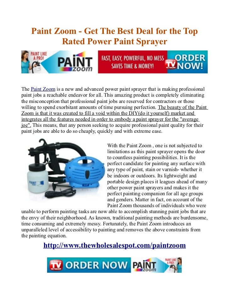 Paint Zoom - Get The Best Deal for the Top           Rated Power Paint SprayerThe Paint Zoom is a new and advanced power p...