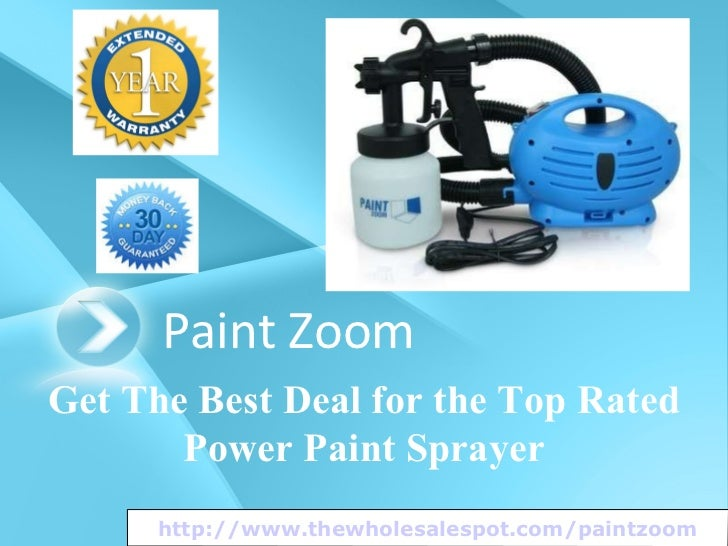 Paint Zoom Get The Best Deal for the Top Rated Power Paint Sprayer http://www.thewholesalespot.com/paintzoom