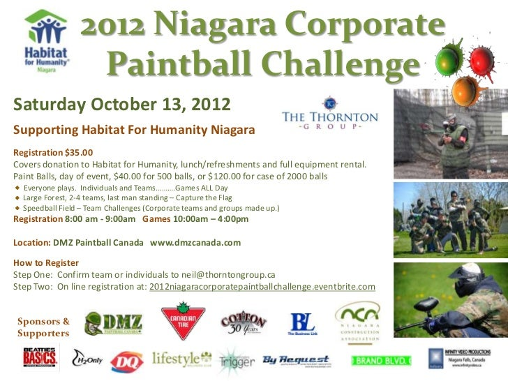 2012 Niagara Corporate                  Paintball ChallengeSaturday October 13, 2012Supporting Habitat For Humanity Niagar...