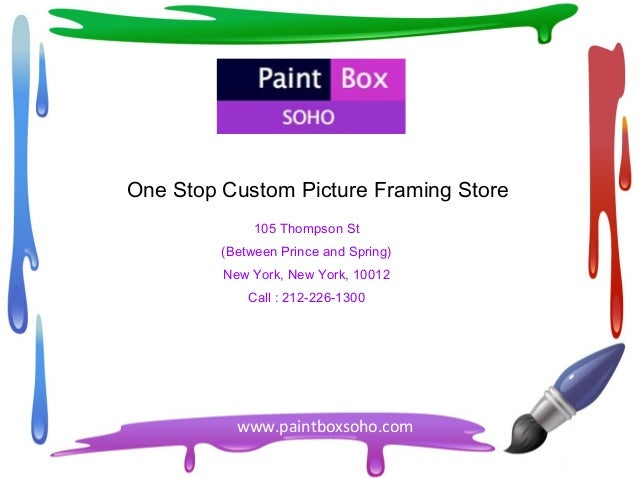 Picture Framing SoHo – Paintboxsoho.com