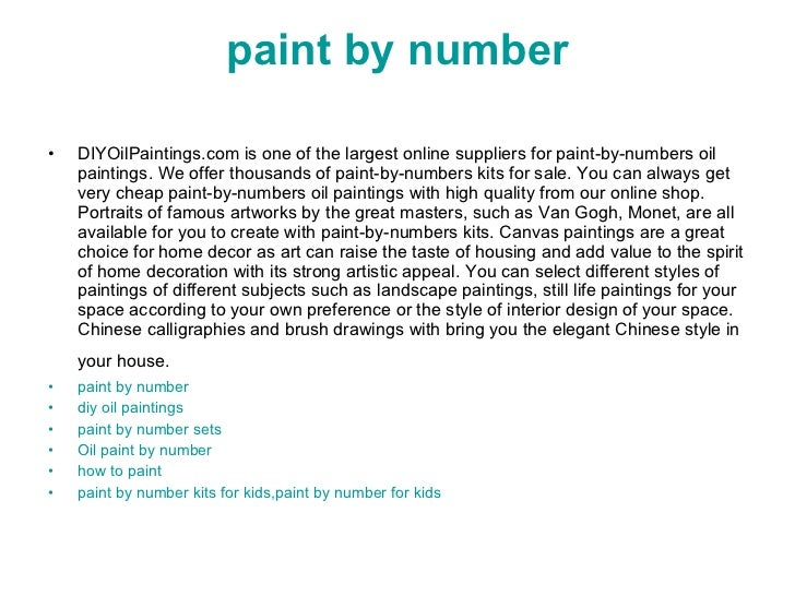 paint by number <ul><li>DIYOilPaintings.com is one of the largest online suppliers for paint-by-numbers oil paintings. We ...